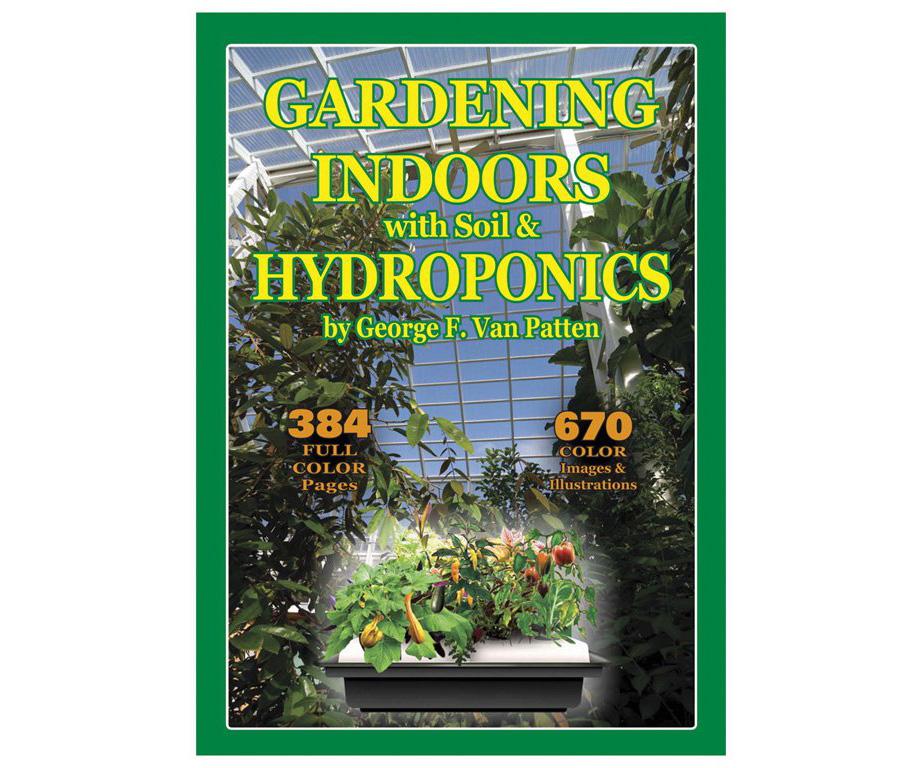 Gardening Indoors;  the Indoor Gardener's Bible